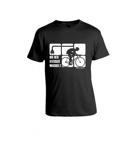 """Shirt """"Bis der Stecker wackelt"""" - Bike"""